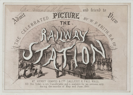 Admision ticket to see 'The Railway Station' by W P Frith, 1865.
