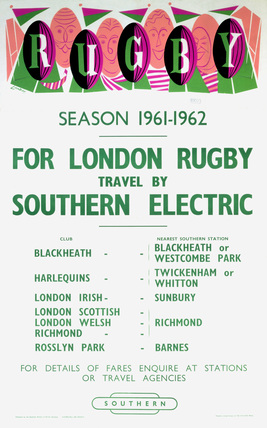 'For London Rugby - Travel by Southern Electric', BR(SR) poster, 1961-1962.