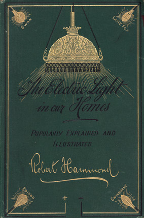 Cover to 'The electric light in our homes', 1884.