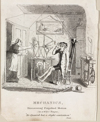 'Mechanics: Discovering Perpetual Motion (in a Wife's Tongue)', c 1830s.