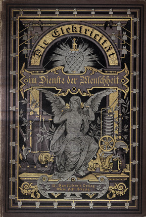 Cover to 'Electricity in the service of mankind', 1885.