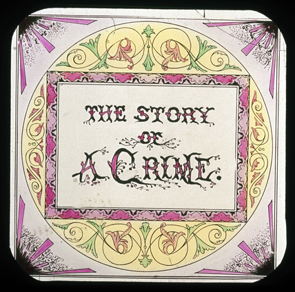 Victorian magic lantern show - 'The Story of  A Crime', c 1895.