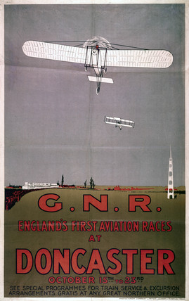 'England's First Aviation Races', Doncaster, GNR poster, 1909.