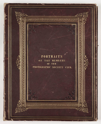 Cover of 'Portraits of the Members of the Photographic Society Club', 1856.