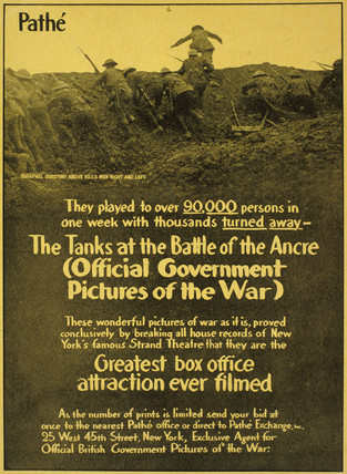 The Tanks at the Battle of the Ancre', film advertisement, 1917.