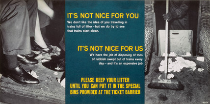 'It's not nice for you, It's not nice for us, Please keep your litter', c 1960s.