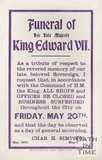 Poster Detailing the Close of All Business to Commemorate the Funeral of King Edward VII, 1910
