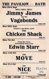Flyer or Poster for Jimmy James and the Vagabonds, The Chicken Shack, Edwin Starr, The Move and The Nice at The Pavilion, Bath, 1968