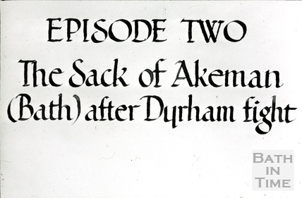 Bath Historical Pageant. Episode 2. The Sack of Akeman (Bath) after Dyrham fight. July 1909