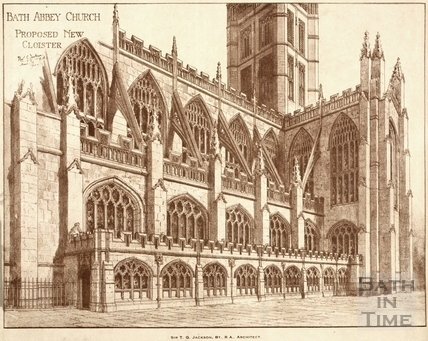 Bath Abbey Church, proposed new Cloister 1922