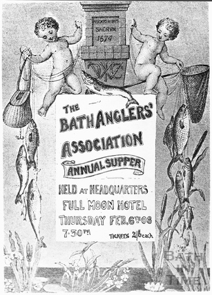 Bath Anglers Association Annual Supper Feb 6th 1908