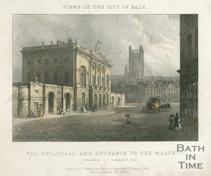 The Guildhall and Entrance to the Markets, Bath 1828
