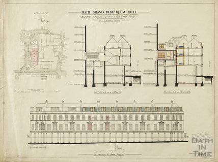 Grand Pump Room Hotel - reconstruction of nos. 9 to 15 Bath Street - plan, section & elevation - Herbert W Matthews September 1925