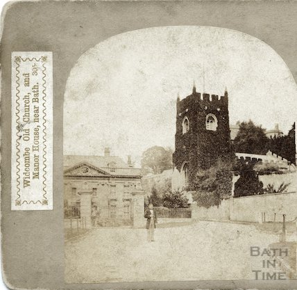 Widcombe Old Church and Manor House. c.1870