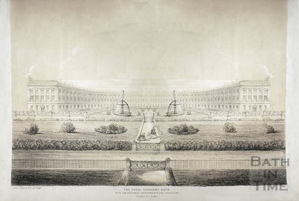 The Royal Crescent, Bath with the Proposed Improvements and Fountains c.1850