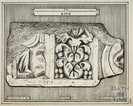 Found during excavations near King's Bath, Bath in 1880