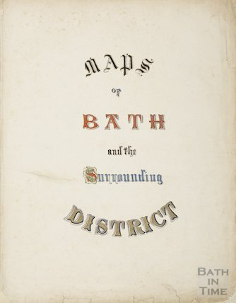 Maps of Bath and the Surrounding District