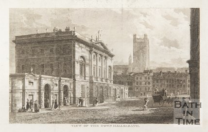 View of the Town Hall & c. Bath, 1815