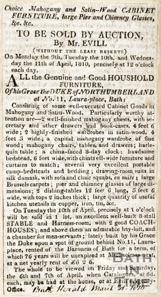 Auction by Mr Evill of household furniture from the Duke of Northumberland's house (11 Laura Place) March 31st 1810