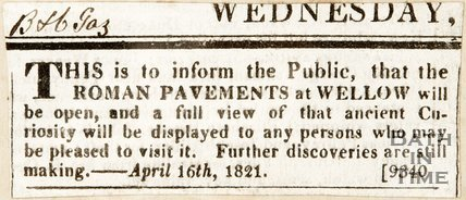 Newspaper article. April 16th 1821. Announcing the Roman pavements at Wellow are open to the public.