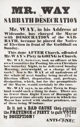 Election Poster Entitled Mr. Way On Sabbath Desecration, c.1860s