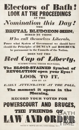 Election Poster To The Electors Of Bath To Look At The Proceedings, 1841