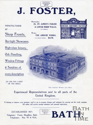 Trade Card for J. FOSTER 36 St James's Parade & Lower Borough Walls; The Ambury Works, Bath 1909