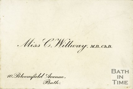 Trade Card for C. WILLWAY 10 Bloomfield Avenue, Bath 191?
