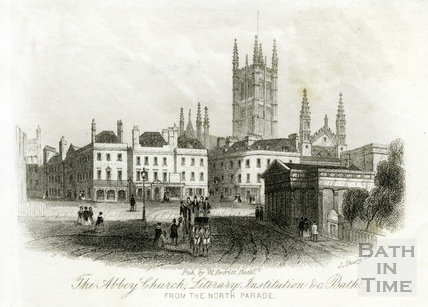 The Abbey Church, Literary Institution &c, Bath from the North Parade c.1855?