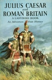 Julius Caesar And Roman Britain