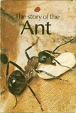 The Story of the Ant