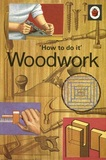 How to do it: Woodwork