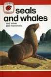 Seals And Whales And Other Sea Mammals