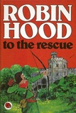 Robin Hood To The Rescue