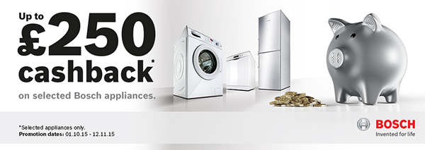 Bosch - ?250 cashack offer on selected items - 01.10-12.11.2015