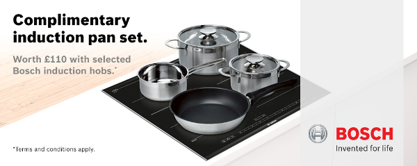 Bosch - Free Induction Pan Set on selected Induction Hobs 01.01.2016-31.03.2017