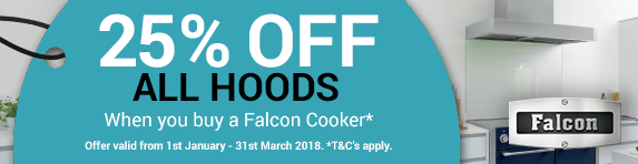 Falcon 25% Off Hoods purchase a Range Cooker 21.02-28.04.2017