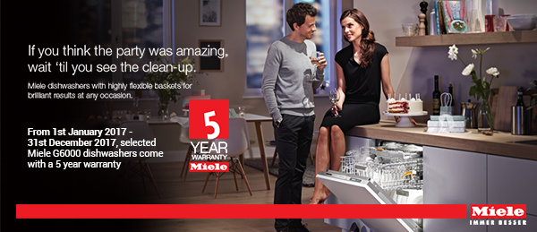 Miele - 5 Year Warranty on Selected G6000 Dishwashers 01.01.2017-31.12.2017