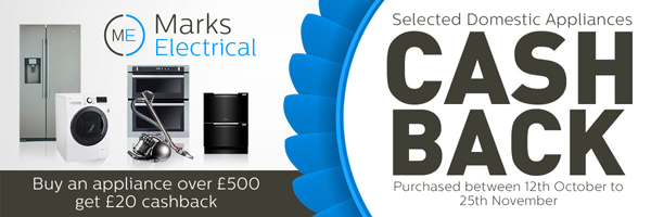 Marks Electrical - �20 Cashback 12.10.15 to 25.11.15