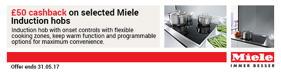 Miele ?50 Cashback Offer on Selected Induction Hobs Ends 31.05.2017