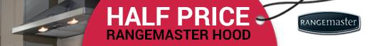 Rangemaster 50% Off Hood when buying a Rangemaster Cooker 15.05.2017-01.09.2017