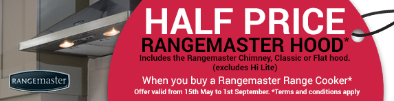 Rangemaster 50% Off Hood when buying a Rangemaster Cooker 15.05.2017-01.09.2017