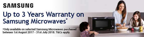 Samsung Up to 3 Years on Microwaves Extended Warranty Promotion 01.07-30.06.2018