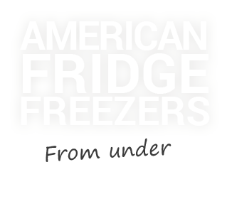 American Fridge freezer from only