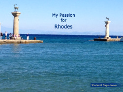 My Passion for Rhodes - by Shulamit Sapir-Nevo