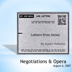 # 82 – Negotiations & Opera - by Stephen Pohlmann