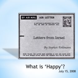 # 98 – What is 'Happy'? - by Stephen Pohlmann