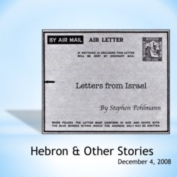 # 102 – Hebron & Other Stories - by Stephen Pohlmann