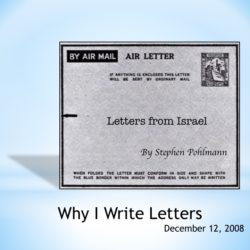 # 103 – Why I Write Letters - by Stephen Pohlmann
