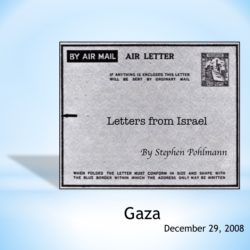 # 105 – Gaza - by Stephen Pohlmann